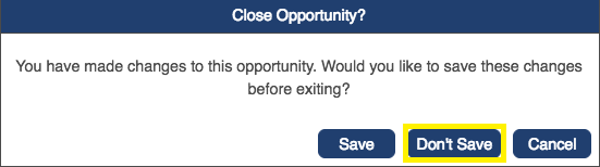 Shows the pop-window for closing an opportunity with 'don't save' option selected
